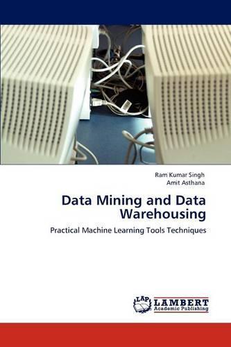 Data Mining and Data Warehousing (Paperback)
