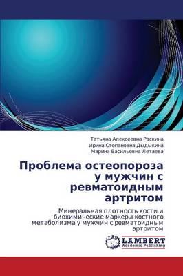 Problema Osteoporoza U Muzhchin S Revmatoidnym Artritom (Paperback)