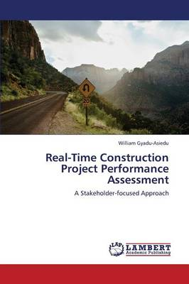 Real-Time Construction Project Performance Assessment (Paperback)