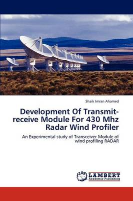 Development of Transmit-Receive Module for 430 MHz Radar Wind Profiler (Paperback)
