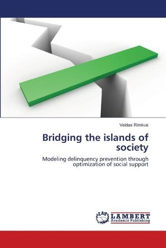 Bridging the Islands of Society (Paperback)