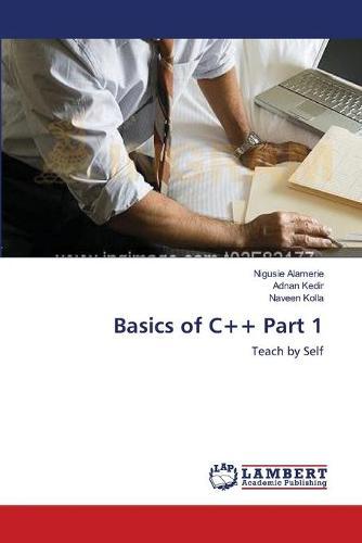 Basics of C++ Part 1 (Paperback)