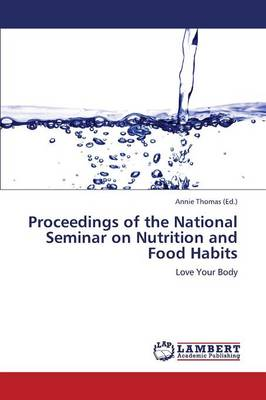 Proceedings of the National Seminar on Nutrition and Food Habits (Paperback)