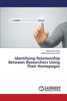 Identifying Relationship Between Researchers Using Their Homepages (Paperback)