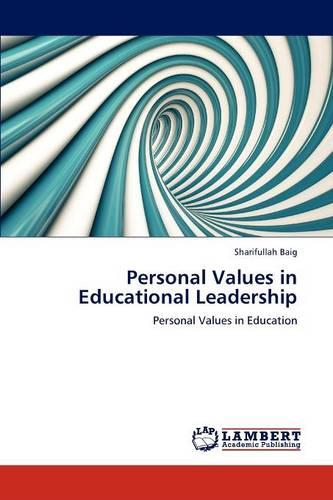 Personal Values in Educational Leadership (Paperback)