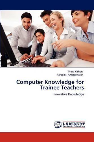 Computer Knowledge for Trainee Teachers (Paperback)