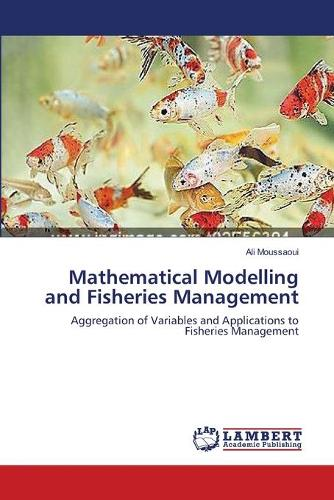 Mathematical Modelling and Fisheries Management (Paperback)