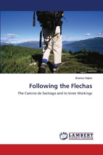 Following the Flechas (Paperback)