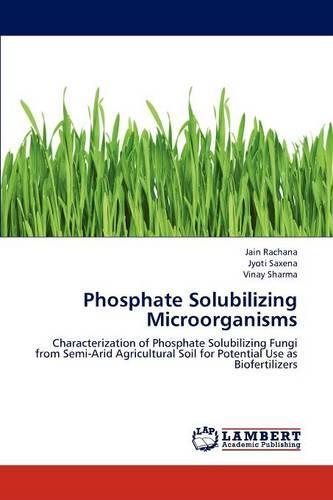 Phosphate Solubilizing Microorganisms (Paperback)