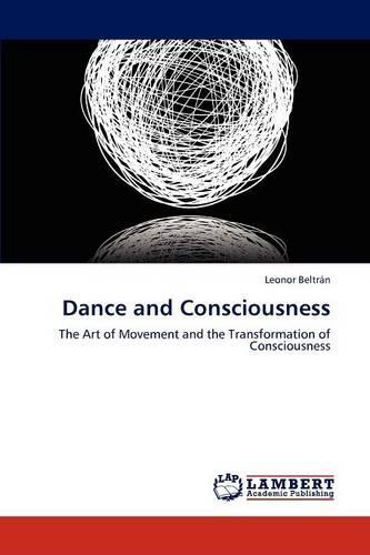 Dance and Consciousness (Paperback)