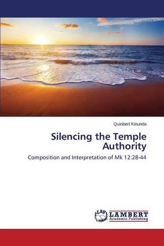Silencing the Temple Authority (Paperback)