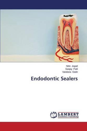 Endodontic Sealers (Paperback)