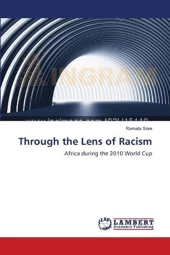 Through the Lens of Racism (Paperback)