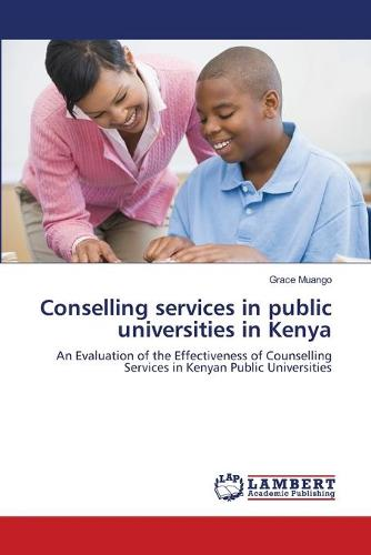 Conselling Services in Public Universities in Kenya (Paperback)
