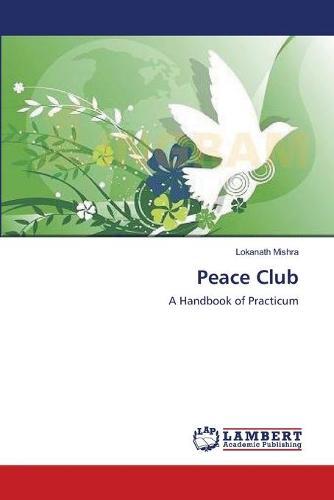 Peace Club (Paperback)