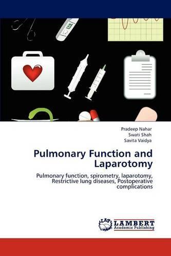 Pulmonary Function and Laparotomy (Paperback)