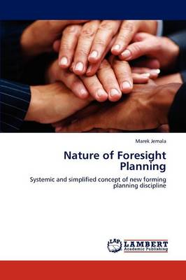 Nature of Foresight Planning (Paperback)