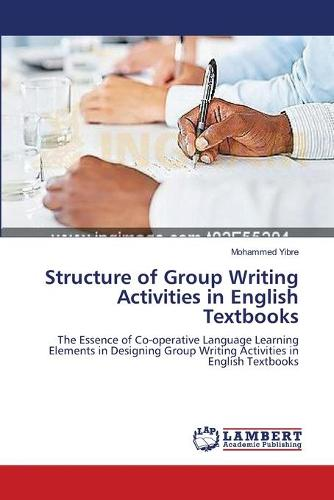 Structure of Group Writing Activities in English Textbooks (Paperback)