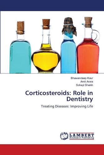 Corticosteroids: Role in Dentistry (Paperback)