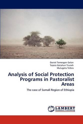 Analysis of Social Protection Programs in Pastoralist Areas (Paperback)