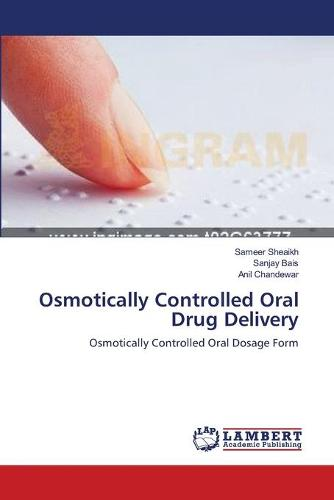 Osmotically Controlled Oral Drug Delivery (Paperback)