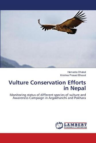 Vulture Conservation Efforts in Nepal (Paperback)
