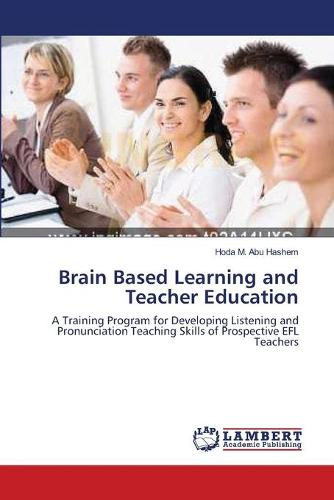 Brain Based Learning and Teacher Education (Paperback)