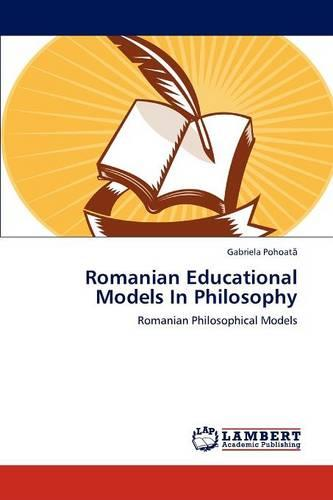 Romanian Educational Models in Philosophy (Paperback)