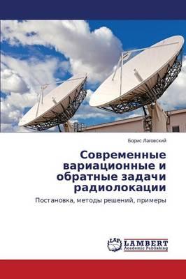 Sovremennye Variatsionnye I Obratnye Zadachi Radiolokatsii (Paperback)
