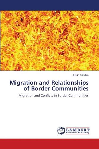 Migration and Relationships of Border Communities (Paperback)