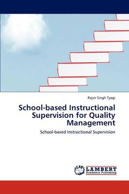School-Based Instructional Supervision for Quality Management (Paperback)