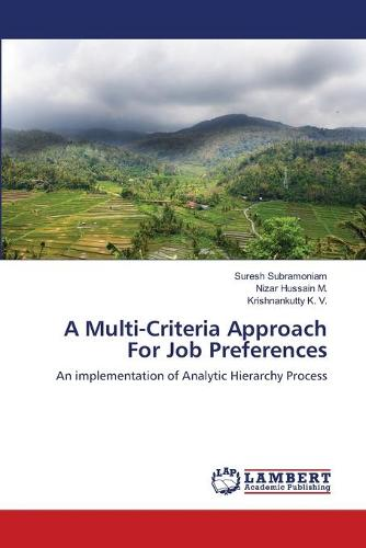 A Multi-Criteria Approach for Job Preferences (Paperback)