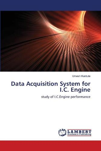 Data Acquisition System for I.C. Engine (Paperback)