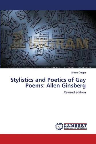 Stylistics and Poetics of Gay Poems: Allen Ginsberg (Paperback)