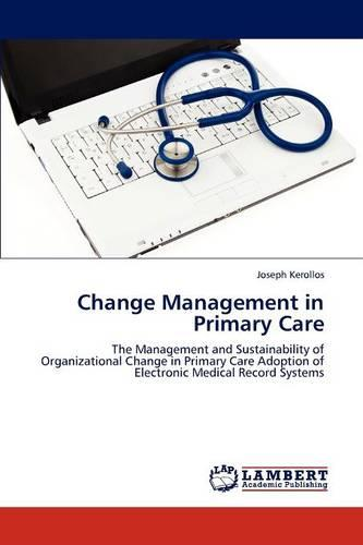 Change Management in Primary Care (Paperback)