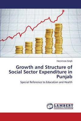 Growth and Structure of Social Sector Expenditure in Punjab (Paperback)