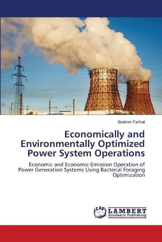 Economically and Environmentally Optimized Power System Operations (Paperback)