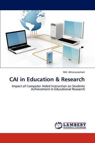 Cai in Education & Research (Paperback)
