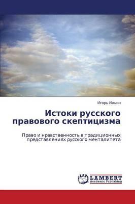 Istoki Russkogo Pravovogo Skeptitsizma (Paperback)