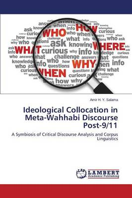 Ideological Collocation in Meta-Wahhabi Discourse Post-9/11 (Paperback)
