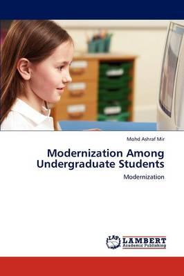 Modernization Among Undergraduate Students (Paperback)