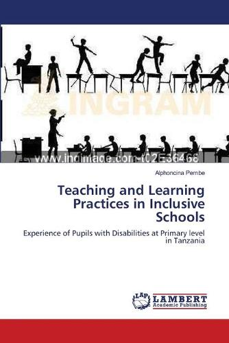 Teaching and Learning Practices in Inclusive Schools (Paperback)
