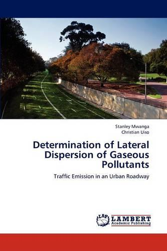 Determination of Lateral Dispersion of Gaseous Pollutants (Paperback)