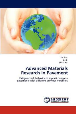 Advanced Materials Research in Pavement (Paperback)