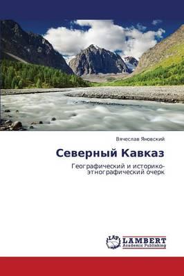 Severnyy Kavkaz (Paperback)