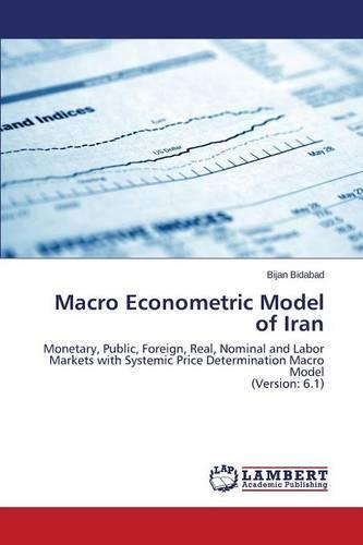 Macro Econometric Model of Iran (Paperback)