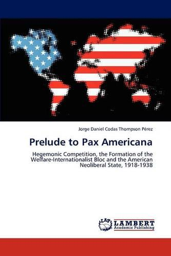 Prelude to Pax Americana (Paperback)