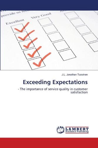 Exceeding Expectations (Paperback)