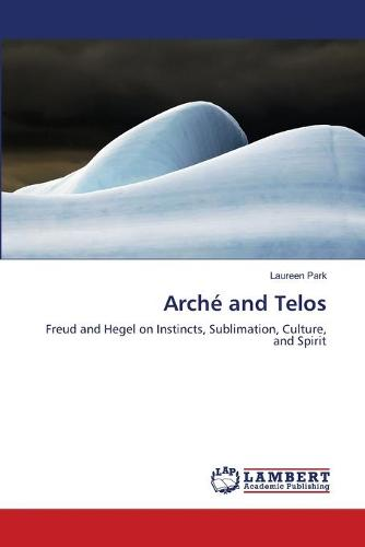 Arche and Telos (Paperback)