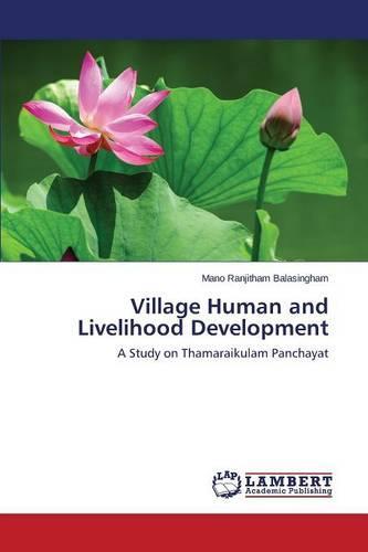 Village Human and Livelihood Development (Paperback)
